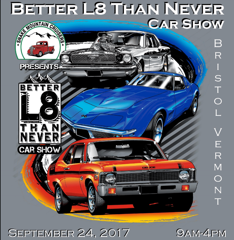 VT - Bristol - Better L8 Than Never Car Show | NewEnglandAutoShows.com