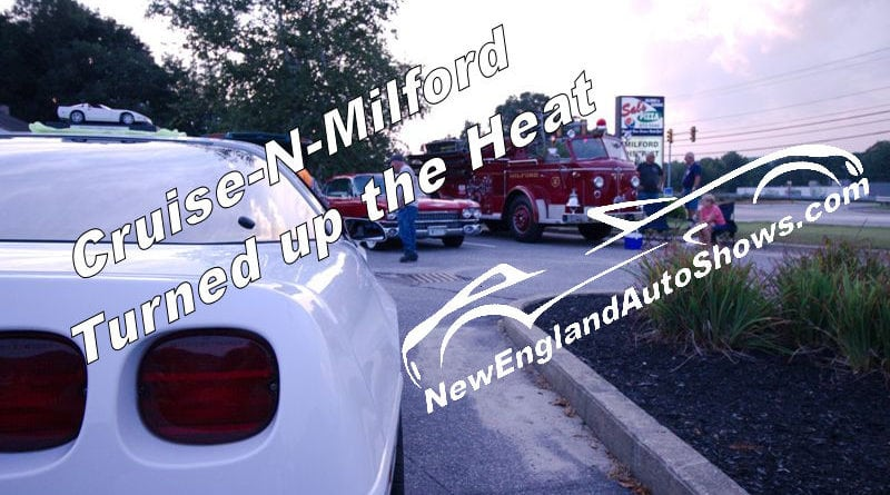 Cruise-N-Milford Turned up the Heat