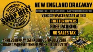 NH - Epping - Swap Meet Sunday at New England Dragway @ New England Dragway | Epping | New Hampshire | United States