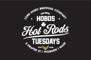 MA - Woburn - Car Social - Hobos & Hot Rods @ Lord Hobo Brewing Co | Woburn | Massachusetts | United States