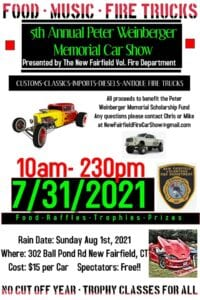 CT - New Fairfield - Vol. Fire Dept. Peter Weinberger Memorial Car Show @ Company A Fire House | New Fairfield | Connecticut | United States