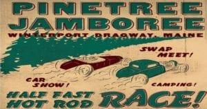 ME - Winterport - Pine Tree Jamboree @ Winterport Dragway | Winterport | Maine | United States