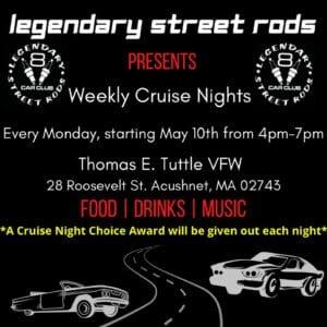 MA - Acushnet - Legendary Street Rods Weekly Cruise Night @ Thomas E Tuttle VFW | Acushnet | Massachusetts | United States